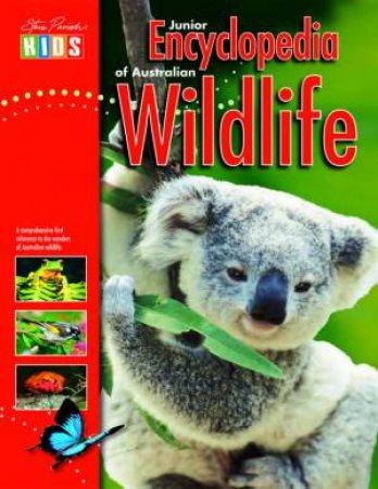 Steve Parish Kids: Junior Encyclopedia of Australian Wildlife
