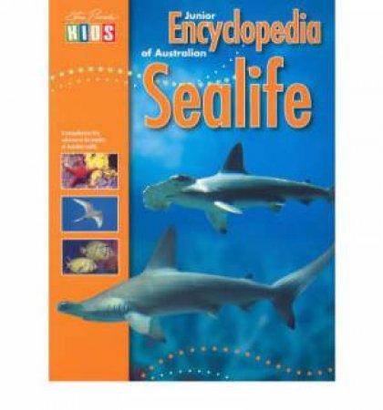 Steve Parish Kids: Junior Encyclopedia of Australian Sealife