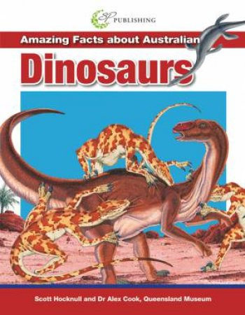 Amazing Facts About Australian Dinosaurs
