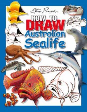 How To Draw Australian Sealife