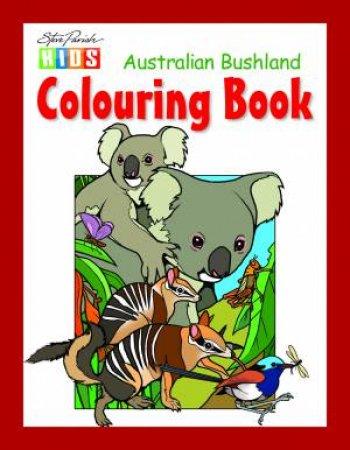 Steve Parish Kids: Bushland Colouring Book