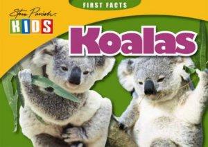 Steve Parish First Facts: Koala