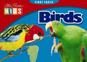 Steve Parish First Facts: Birds
