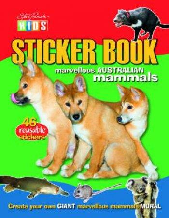 Steve Parish Kids: Mammals Sticker Picture Book