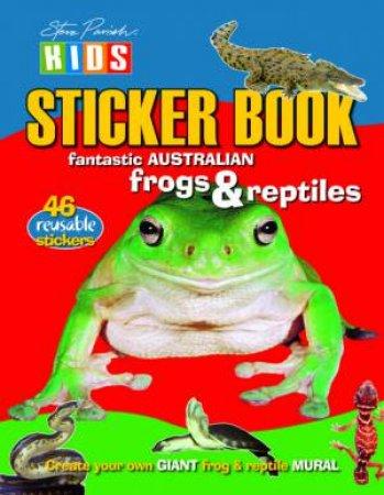 Steve Parish Kids: Frogs & Reptiles Sticker Picture Book