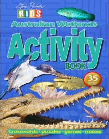 Steve Parish Kids: Wetlands Sticker Activity Book