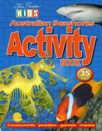 Steve Parish Kids: Seashores Sticker Activity Book
