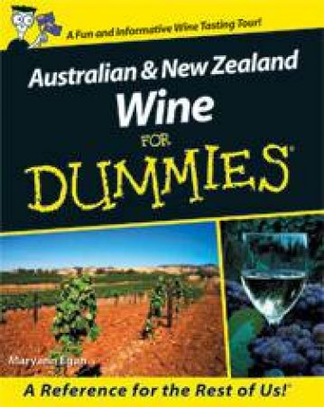 Australian and New Zealand Wines For Dummies