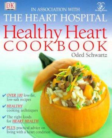 Healthy Heart Cookbook by Oded Schwartz