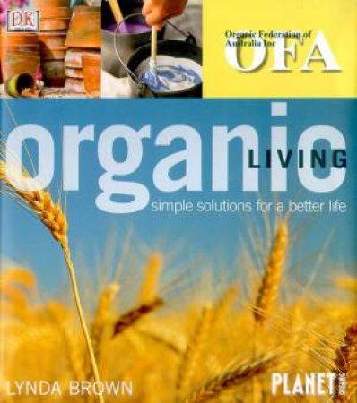 Organic Living by Lynda Brown