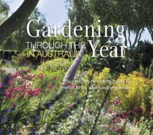 Gardening Through The Year Australia by DK