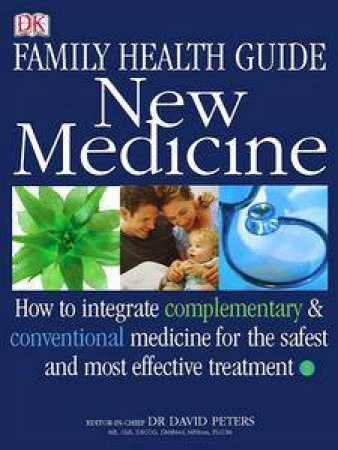 Australian Family Health Guide: New Medicine