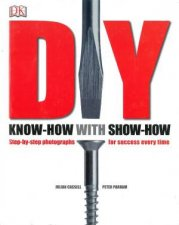 DIY: Know How With Show How by Parham Cassell & Peter Julian