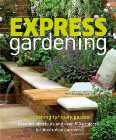 Express Gardening by Various