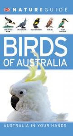 Birds of Australia Nature Guide by Various