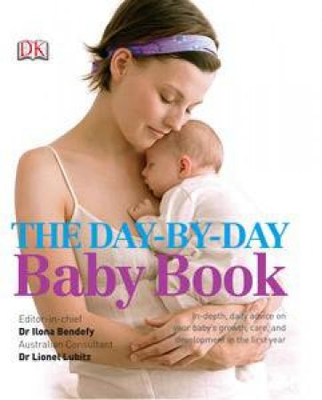 The Day-by-Day Baby Book by Dr Ilona Bendefy