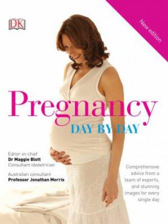 Pregnancy Day-by-Day by Maggie Blott