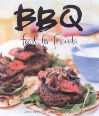BBQ: Food For Friends