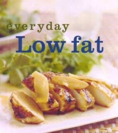 Everyday Low Fat by Various