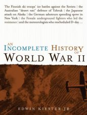 An Incomplete History of World War 2