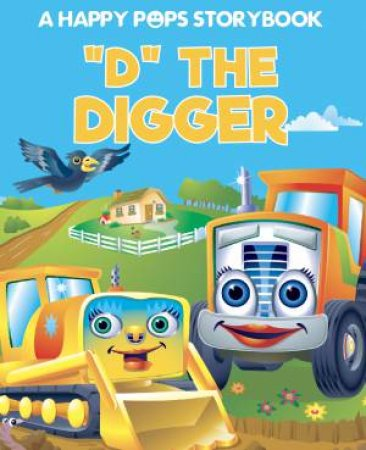 Happy Pops: 'D' The Digger