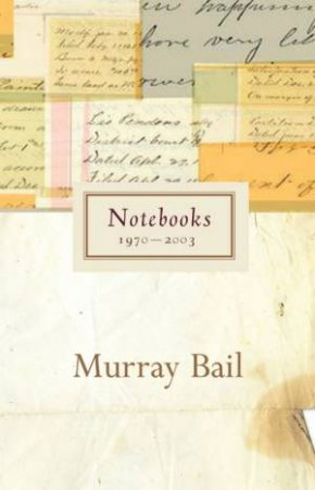 Notebooks by Murray Bail