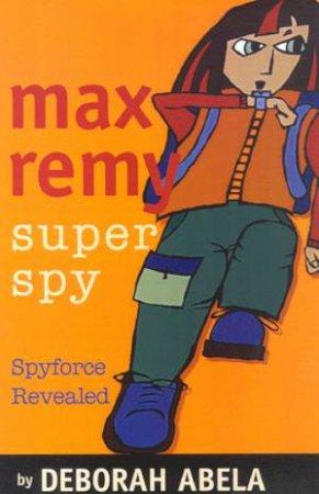 Spyforce Revealed
