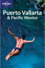 Lonely Planet Puerto Vallarta  Pacific Mexico  2nd Ed