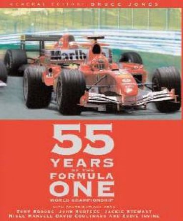 55 Years Of Formula One by Jones, Bruce