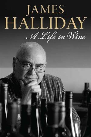 James Halliday: A Life in Wine