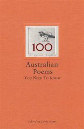 100 Australian Poems You Need To Know by Various