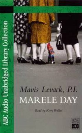 ABC Unabridged Library Collection: Mavis Levack, P.I. - Cassette by Marele Day