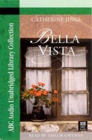 ABC Unabridged Library Collection: Bella Vista - Cassette by Catherine Jinks