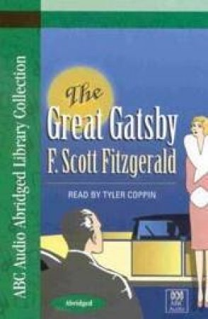 ABC Unabridged Library Collection: The Great Gatsby - Cassette by F Scott Fitzgerald