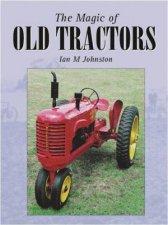 Magic Of Old Tractors