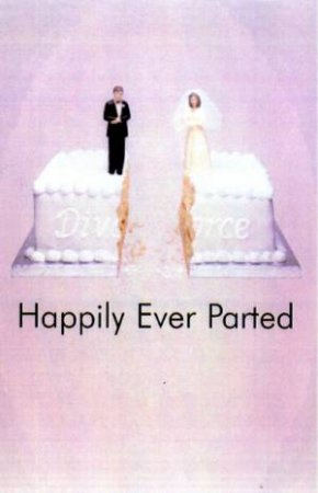 Happily Ever Parted by Bronwyn Marquardt