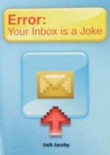 Error Your Inbox Is A Joke