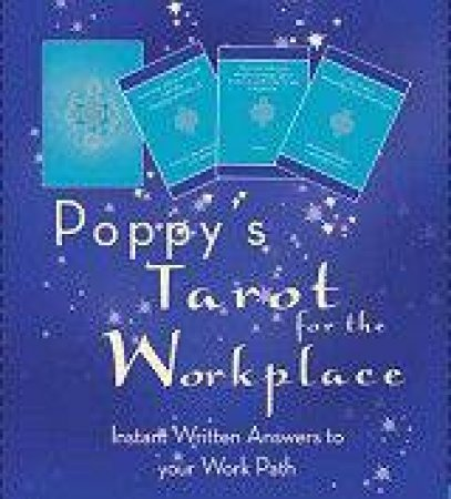 Tarot For The Workplace by Poppy