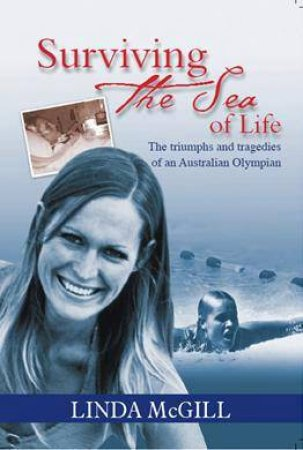 Surviving The Sea Of Life by Linda McGill