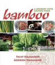 Bamboo  A Journey With Chinese Food