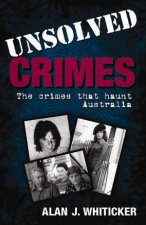 Unsolved Crimes The Crimes that Haunt Australia