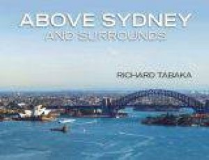 Above Sydney and Surrounds by Richard Tabaka