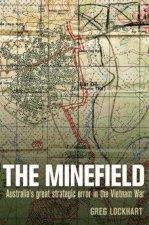 The Minefield An Australian Tragedy In Vietnam