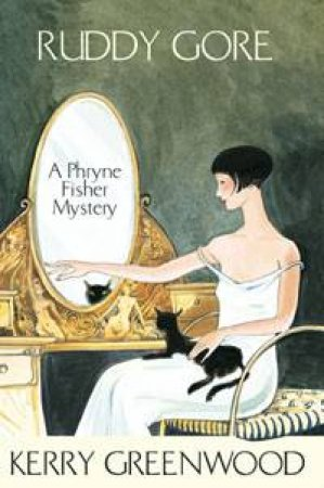 A Phryne Fisher Mystery: Ruddy Gore