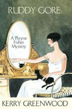 A Phryne Fisher Mystery: Ruddy Gore