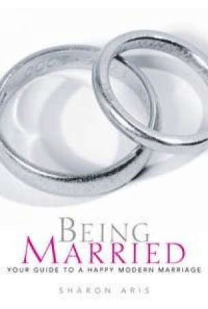 Being Married by Sharon Aris