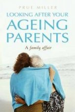 Looking After Your Ageing Parents A Family Affair