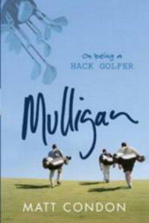 Mulligan by Matt Condon