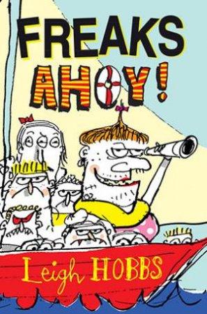 Freaks Ahoy!