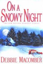 On A Snowy Night